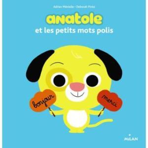 Les petits mots polis de Anatole